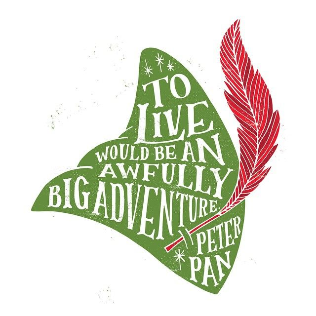 To live would be an awfully big adventure. - Peter Pan  #quietboystudio…