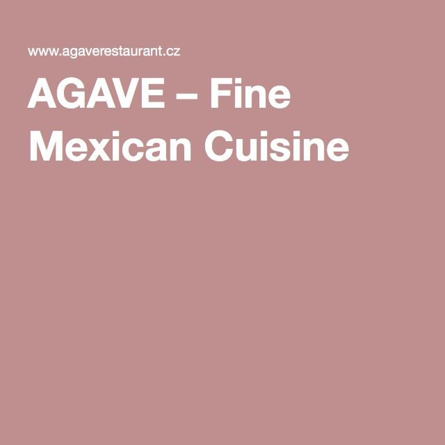 AGAVE – Fine Mexican Cuisine