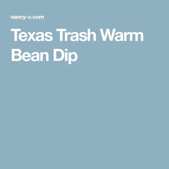 Texas Trash Warm Bean Dip