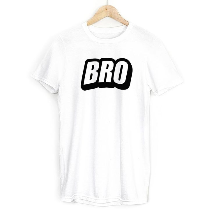 Bro Mens T Shirt Gifts For Brother Family New Baby Born Popular Slogan Tee Top  #Get2wear #bro #brother #family #tshirt