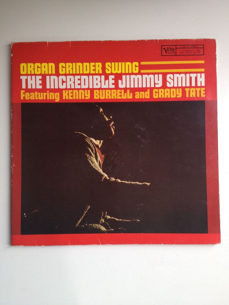 'The Incredible' Jimmy Smith - Organ Grinder Swing. An album every bit as cool as it's cover suggests...