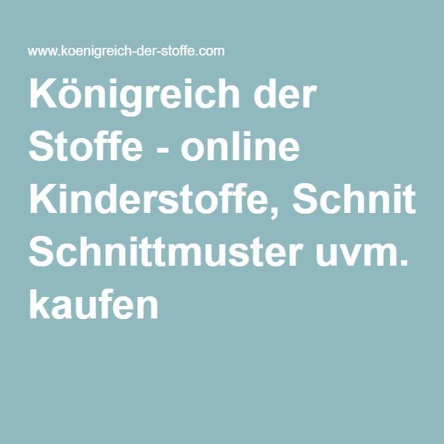Königreich der Stoffe - online Kinderstoffe, Schnittmuster uvm. kaufen