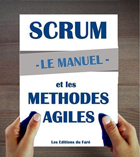 Manuel d'introduction à Scrum et aux méthodes agiles par [Les Editions du Faré]