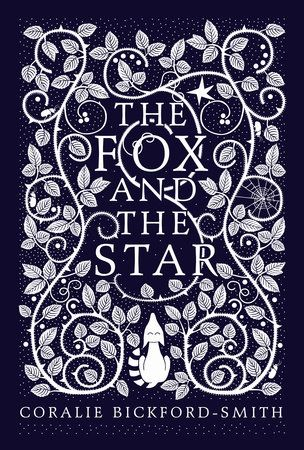 THE FOX AND THE STAR by Coralie Bickford-Smith -- From the award-winning designer of the iconic Penguin Hardcover Classics comes a beautifully illustrated fable about loss, friendship, and courage.