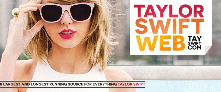 Taylor Swift Web [TaySwift.com] + Your biggest fansite for everything Taylor Swift / Taylor Swift News, Pictures & More