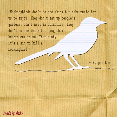 I need 2 quotes from to kill a mocking bird?