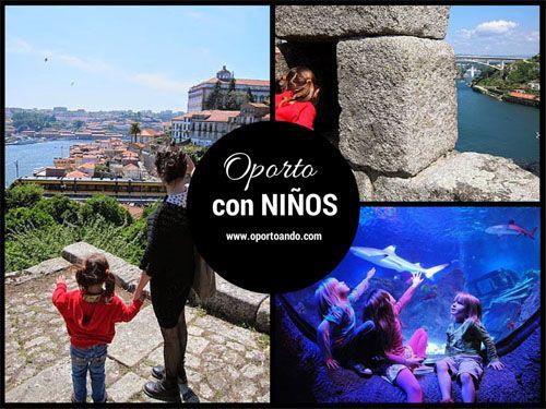 Oporto con Niños. Una extensa guía con todas las actividades y posibilidades de cosas que hacer con niños en Oporto.