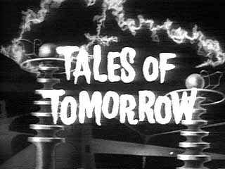 Cinema Smear: Tales of Tomorrow