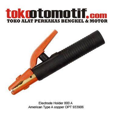 Kode : 06000011170 Nama : American Type Electrode Holder 800 A Copper  Merk : OPT Tipe : American Type Item no : OPT-93906  Status : Siap Berat Kirim : 1 kg