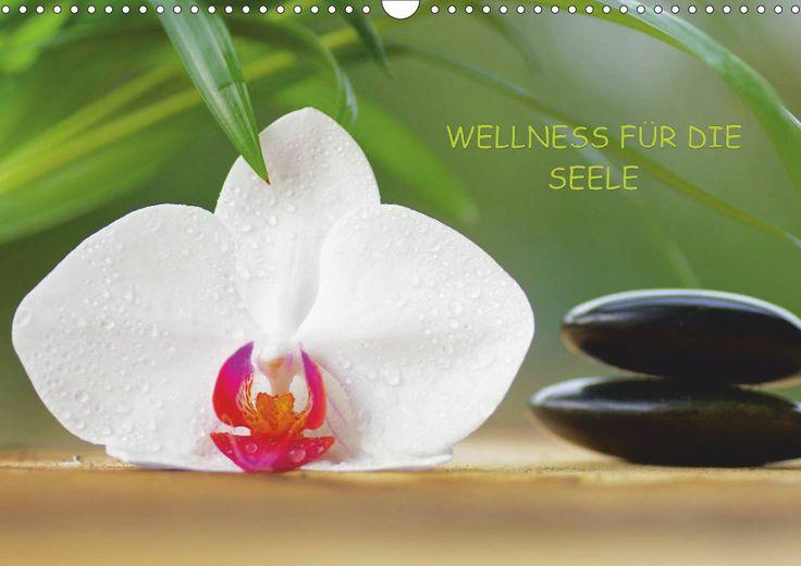 Wellness für die Seele - CALVENDO