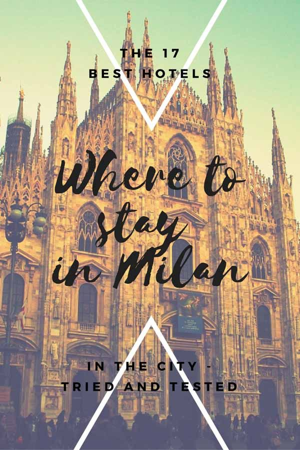 17 best hotels in Milan, tried and tested - 5 star hotels, hotels in Milan city centre, where to stay during Fashion Week and Milan design hotels! #inLombardia #visitMilan #MilanStyle