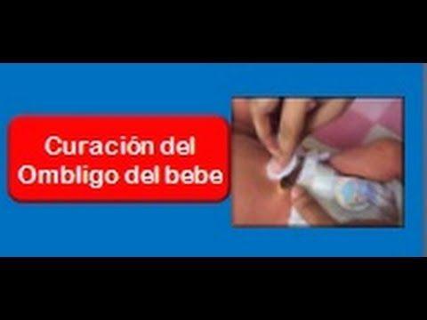 CURACION DEL OMBLIGO (Cordón Umbilical) DEL BEBE RECIÉN NACIDO