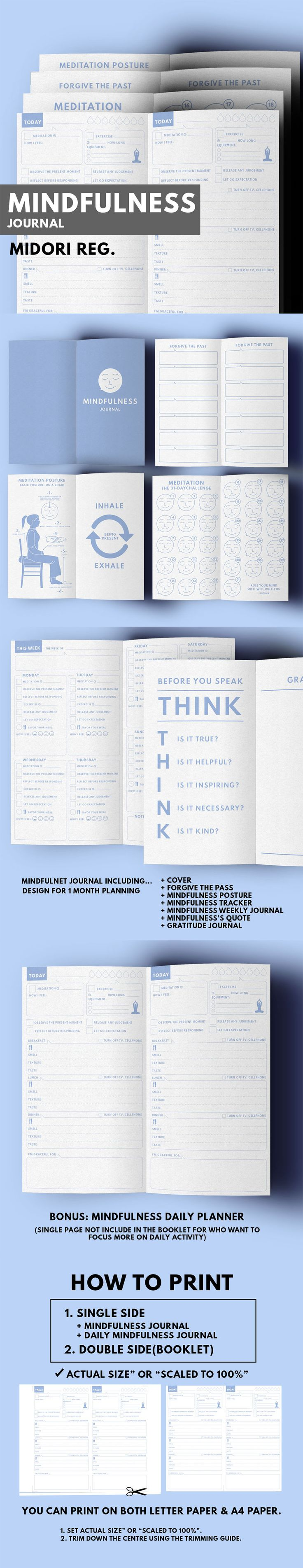 Mindfulness Journal ▹ Rule your mind or it will Rule you! Printable PDF Files  This is mindfulness journal to keep you Happy & Mindful. You can practice gratitude and meditation with this journal  MINDFULNESS JOURNAL INCLUDED ▹ COVER ▹ FORGET THE PASS PAGE ▹ MEDITATION POSTURE PAGE ▹ MINDFULNESS TRACKER ▹ MINDFULNESS WEEKLY JOURNAL ▹ MINDFULNESS'S QUOTE ▹ GRATITUDE JOURNAL  +BONUS ▹MINDFULNESS DAILY JOURNAL