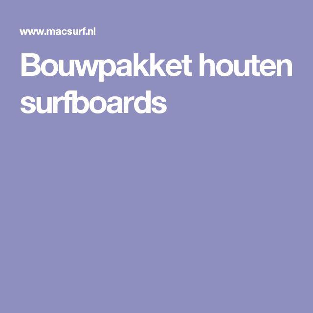 Bouwpakket houten surfboards