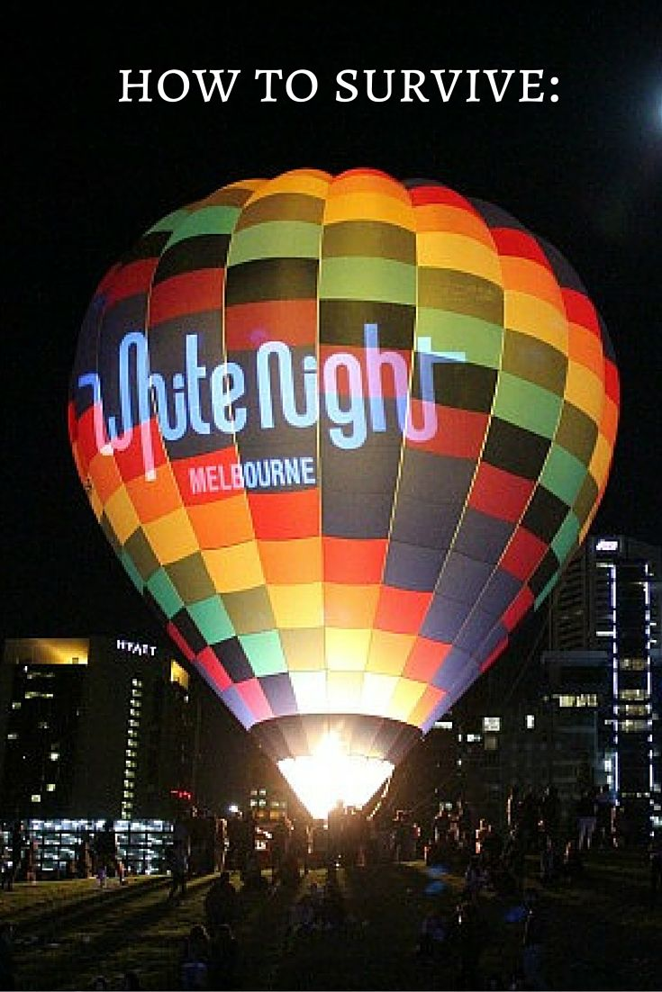 White Night Melbourne: How To Survive The Night (And Keep Your Sanity!)