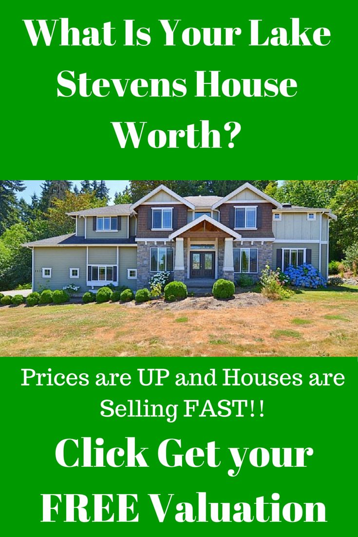 What is your #lakestevens house worth?  Get your FREE Valuation.  #kerryannprayrealtor #homeprices