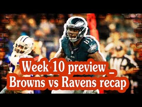 Fantasy Football Podcast - Around the NFL - Week 10 preview & Browns vs Ravens recap