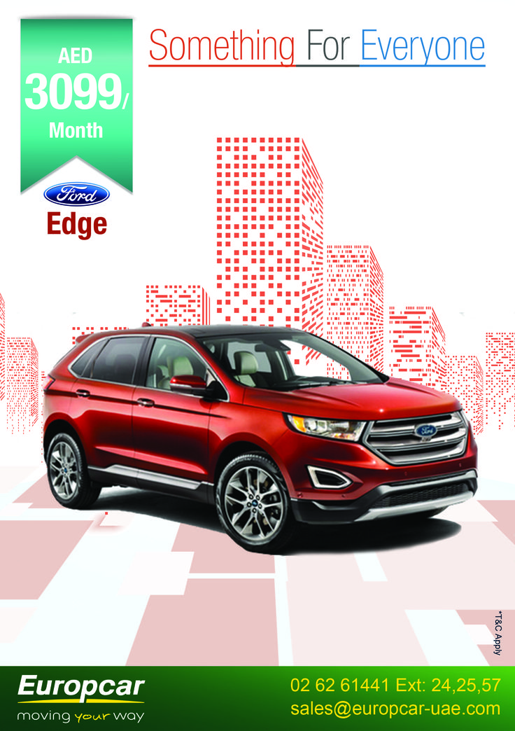 Something for Everyone Lease a vehicle that fits your lifestyle with Europcar Abu Dhabi  Check out our car lease deal of Ford Edge @ 3099 AED /month/year To know more call us at +971 (2) 6261441 Ext: 24, 25, 57 or email at: sales@europcar-uae.com and book your car today. *T&C Apply visit us : www.europcar-abudhabi.com #Europcar #abudhabi #inabudhabi #ford #lease #edge #expolrer #carental #movingyourway