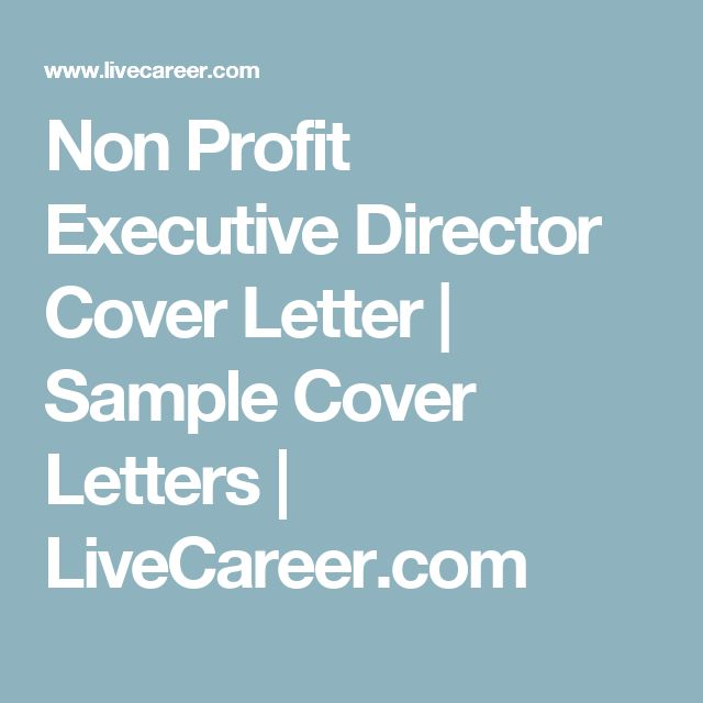 Non Profit Executive Director Cover Letter | Sample Cover Letters | LiveCareer.com