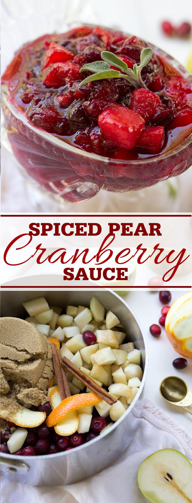 Spiced Pear and Cranberry Sauce is an easy variation on classic homemade cranberry sauce with chunks of sweet pear and plenty of cinnamon.