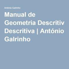 Manual de Geometria Descritiva | António Galrinho
