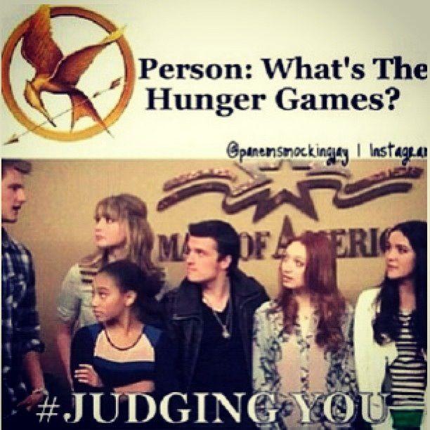Lol haha funny / Hunger Games Humor / #Judging You