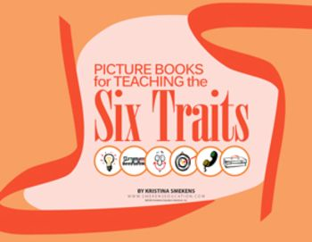 Picture books are perfect for introducing the 6-Traits. But what books are best for each trait? Kristina Smekens created a list of her favorite picture books for each trait for primary and upper grades. The PDF listing includes hot links, allowing access to a short summary and item description for each book at the TheLiteracyStore.com. Use the books to introduce the traits and as mentor texts in mini-lessons throughout the year for 6-Trait instruction. FREE on TpT!
