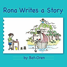 Children's book: Rona Writes a Story (creative books for children, imagination & play, adventure books, short stories for children) - Emerald Book Reviews