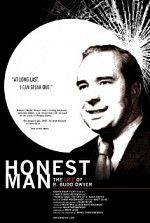 Honest Man: the Life of R. Budd Dwyer is a movie about politics and corruption, suicide and survival. Four years in the making, it explores the scandal that led an honest, hard-working man to take his own life. This independently produced feature-length documentary follows Budd Dwyer, a Pennsylvania politician who infamously committed suicide at a televised press conference. The film chronicles Dwyer's meteoric rise to political power and examines the bribery scandal and subsequent trial…