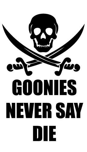 Goonies... First pirate love!