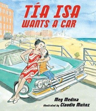 Tia Isa Wants a Car: Comic Books, Pictures Books, Tia Isa, Picture Books, Green Cars, Families, Meg Medina, Children Books, Help Money