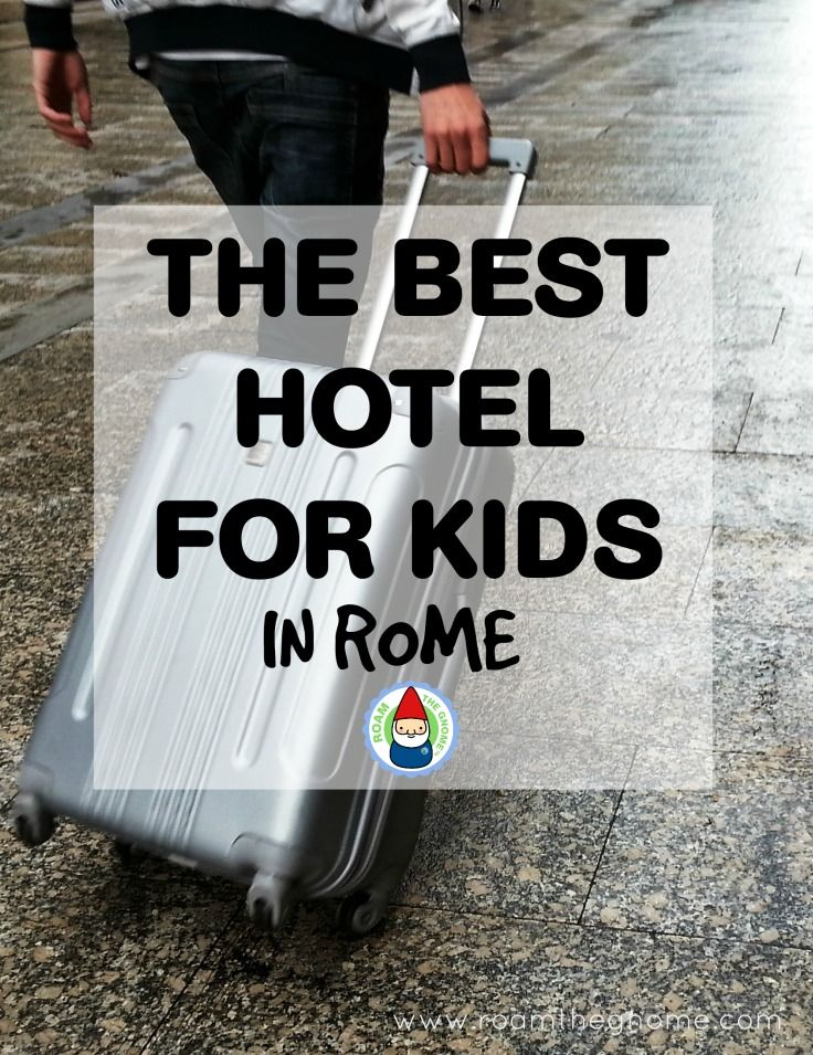 Best Place to Stay in Rome with Kids - this hotel has kids club. Visit www.roamthegnome.com. Our Family Travel Directory for MORE SUPER DOOPER FUN ideas for family-friendly weekend adventures and travel with kids, all over the world. Search by city. Rated by kids and our travelling Gnome.