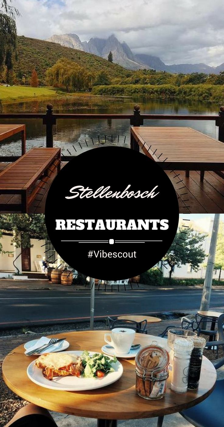 Lovely spots for lunch and dinner in the heart of Stellenbosch.  #stellenboschrestaurents#foodlovers