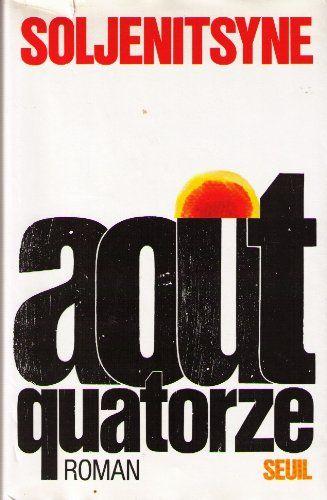 Août quatorze by Alexandre Soljenitsyne http://www.amazon.ca/dp/2020017792/ref=cm_sw_r_pi_dp_NvfVvb1QRQJ40