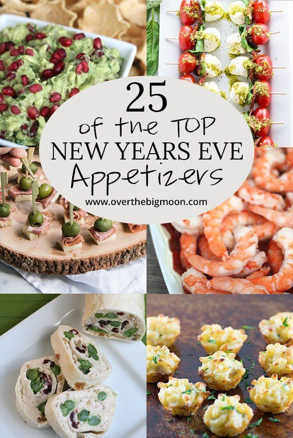 Top 25 New Years Eve Appetizers | New year's eve ...