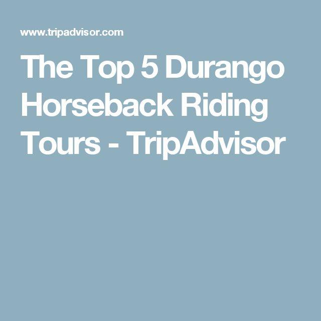 The Top 5  Durango Horseback Riding Tours - TripAdvisor