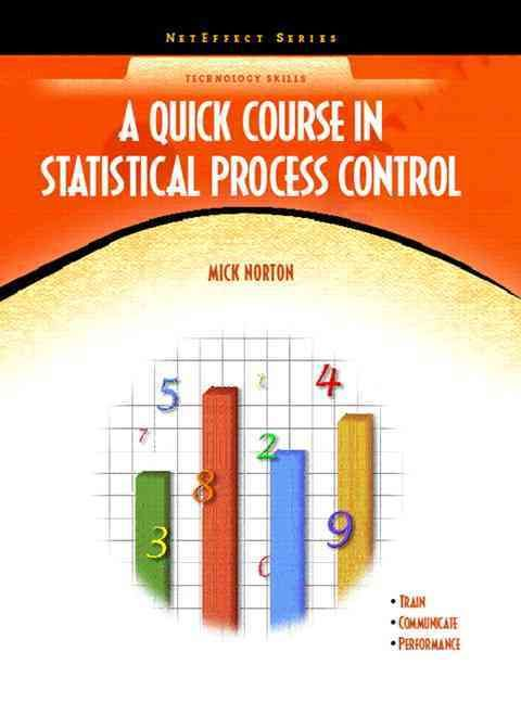 Quick Course in Statistical Process Control: Net Effect
