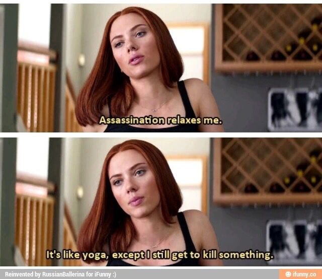 In another life, I was Natasha Romanoff.