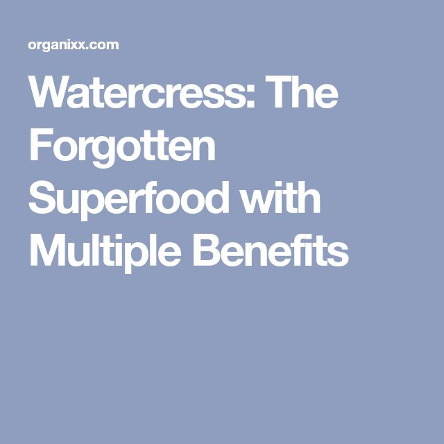 Watercress: The Forgotten Superfood with Multiple Benefits