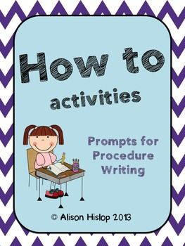 How to... Procedure Writing Activities by Alison Hislop   Teachers Pay Teachers