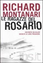 Richard Montanari, Le ragazze del rosario, Nord