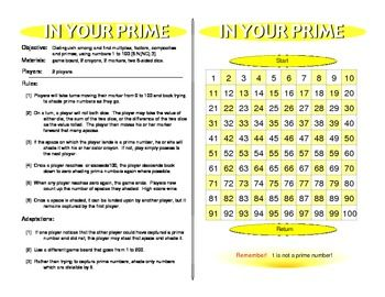 "The ""In Your Prime"" Game is based on The Sieve of Eratosthenes, which is an ancient method of finding the prime numbers.  http://www.teacherspayteachers.com/Product/In-Your-Prime-Prime-Math-Games-267884"