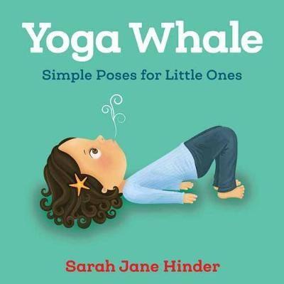 yoga whale  board book  sarah jane hinder  happy baby