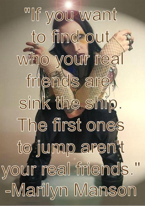 A word about friends from Marilyn Manson