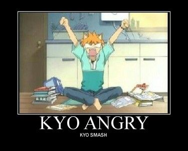 KYO ANGRY! KYO SMASH!(anime-fruits basket)