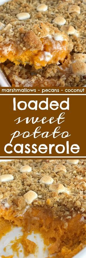 Creamy sweet potatoes topped with a loaded & crumbly topping! Loaded sweet potato casserole has a base of sweet potato topped with a crumble of marshmallows, pecans, and coconut! Everyone's favorite classic sweet potato casserole toppings all in one dish | www.togetherasfamily.com #thanksgivingrecipes #thanksgivingfood #sweetpotatocasserole #sweetpotatocasserolerecipe #casserolerecipes