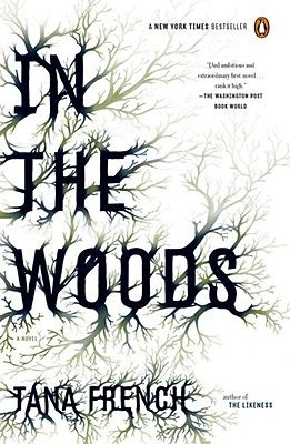 In the Woods by Tana French: Worth Reading, Book Club, Books Worth, Tana French, Dublin Murder, Woods, Murder Squad
