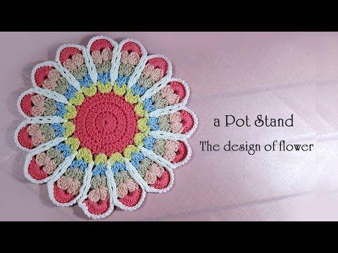 かぎ針編み お花モチーフの編み方 / How To Crochet * The design of a Flowers Motif * Pot Holder / Pot Stand - YouTube