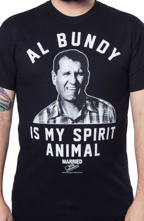 Al Bundy Spirit Animal T-Shirt - Married with Children T-Shirt