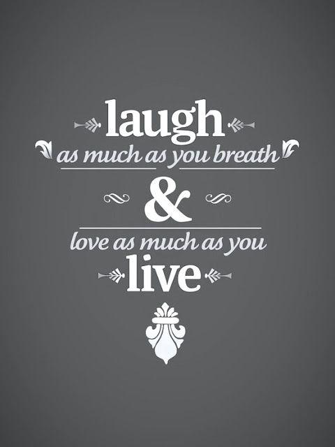 #laugh & live